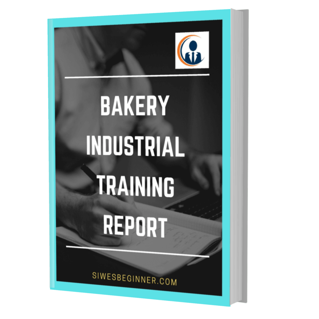 Bakery (Bread Production) I.T/SIWES Report Sample