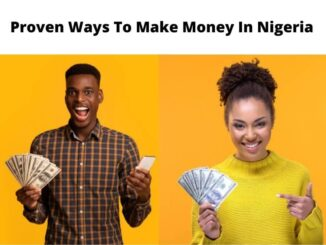 How To Make Money Online In Nigeria As Student, Teenager and Graduate